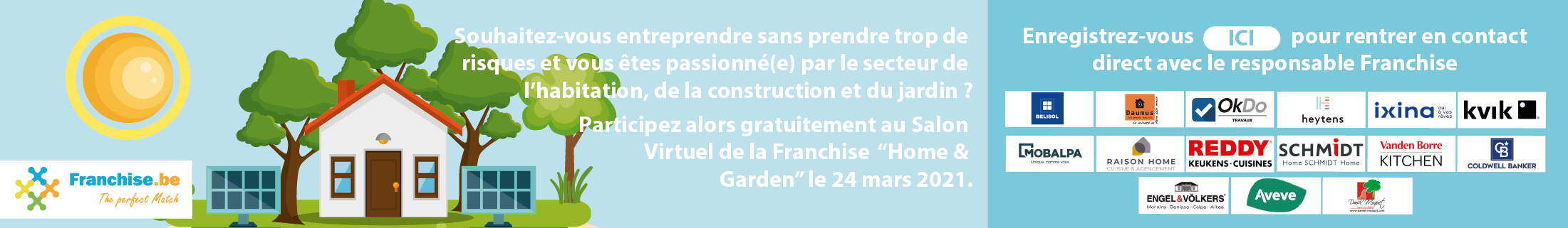 "Participez gratuitement au Salon Virtuel de la Franchise ""Maison & Jardin"" le mars 2021"